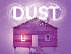 Promo image for Dust. Photo of a wooden purple house with a chimney on a lighter purple background. The word 'Dust' is written above the house in white swirly font.