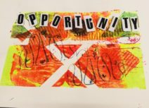A photo of screenprinting artwork produced by Art Stars participants during students 8 week work-experience placement. It is a rectangular square of canvas with a red, orange, yellow and green pattern printed on it. Black newspaper-like letters spell the word opportunity at the top.